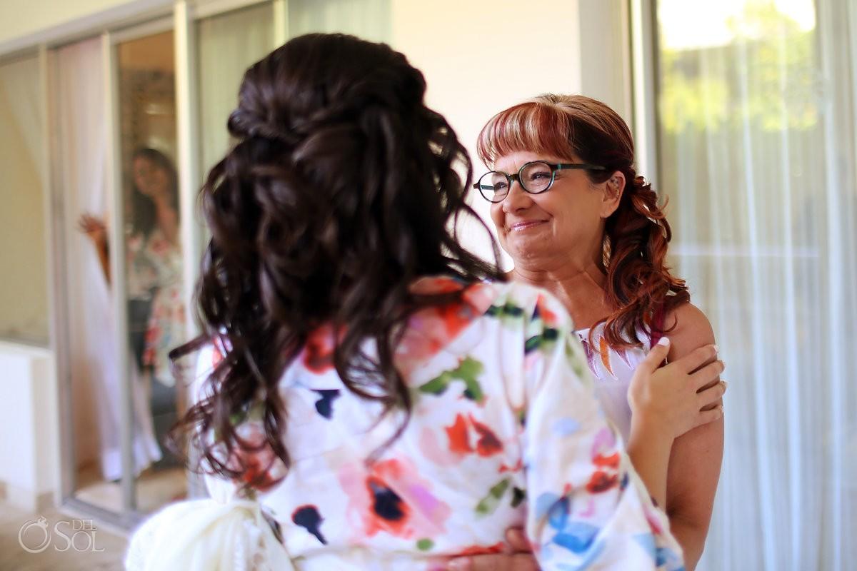 mother bride family love getting ready destination wedding Paradisus La Perla, Playa del Carmen