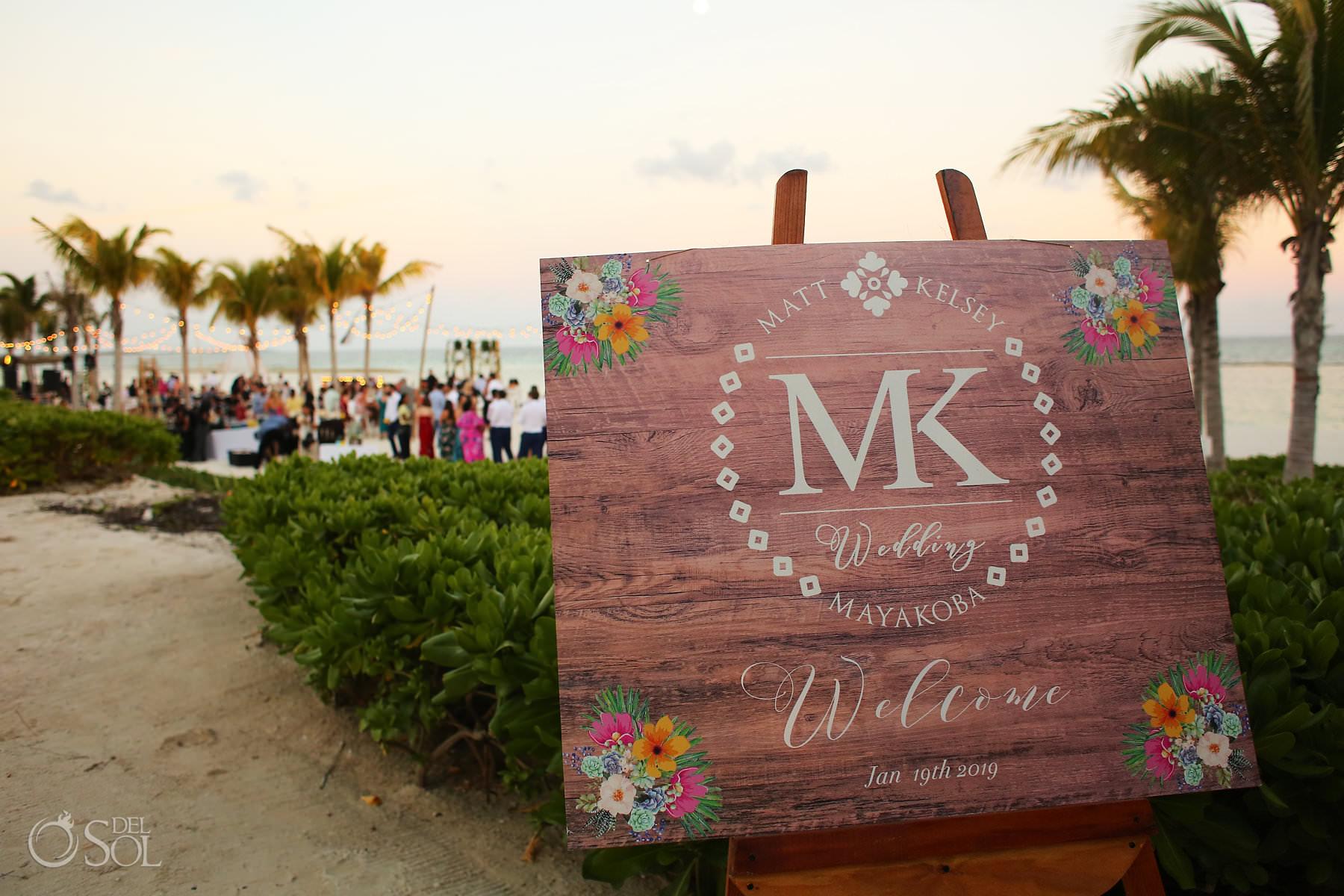 Andaz Mayakoba Wedding sign